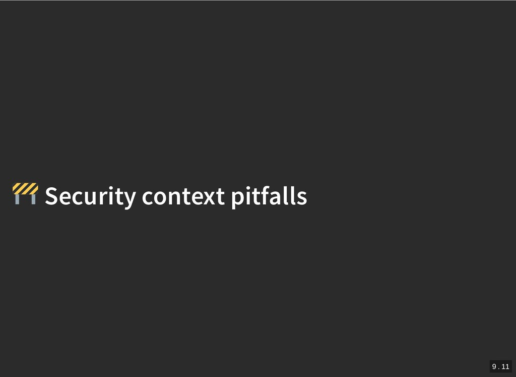 / Security context pitfalls Security context pi...