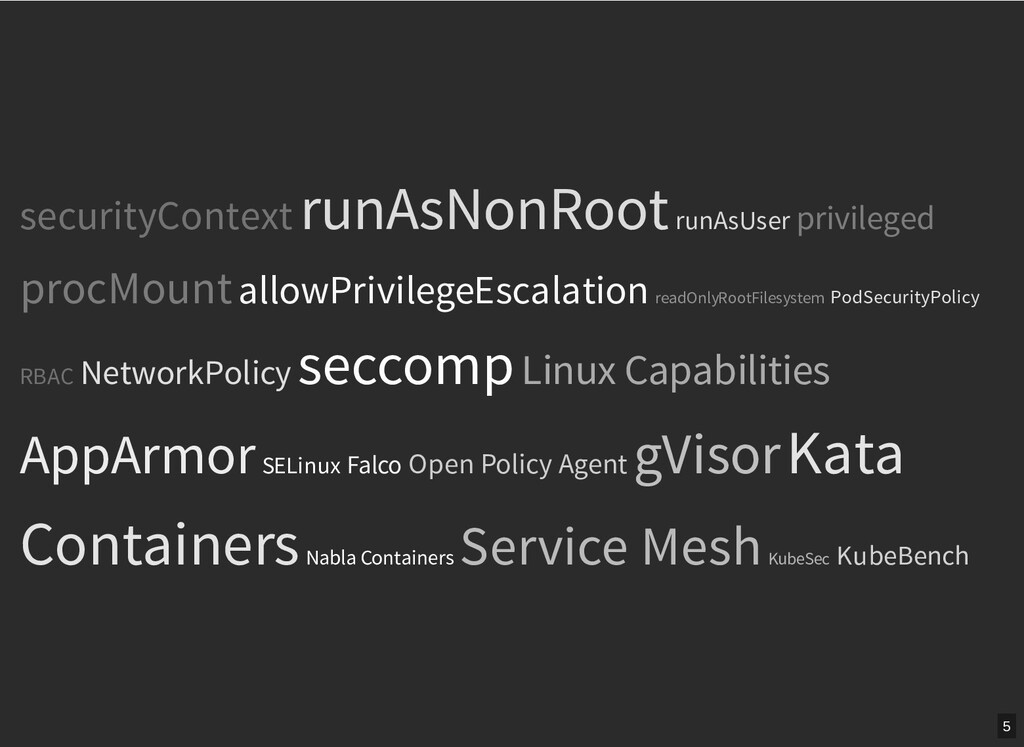 / securityContext runAsNonRoot runAsUser privil...