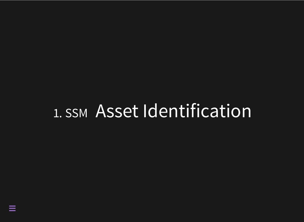 1. SSM Asset Identification 