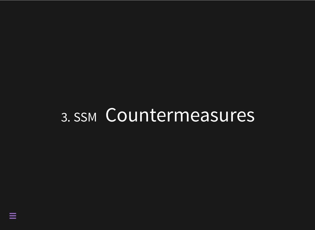 3. SSM Countermeasures 