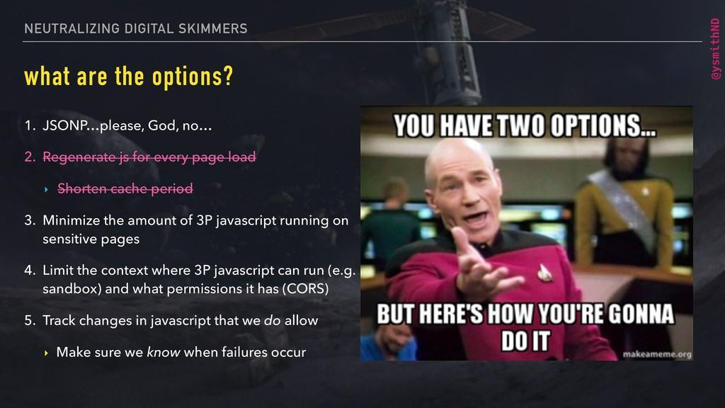 @ysmithND NEUTRALIZING DIGITAL SKIMMERS what ar...
