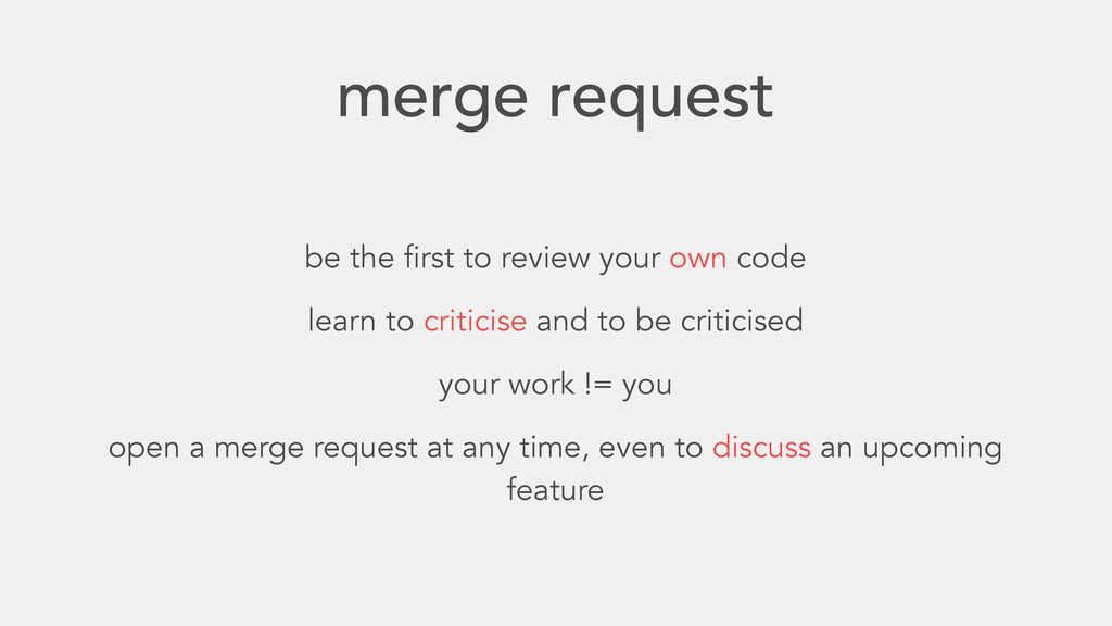 merge request be the first to review your own c...
