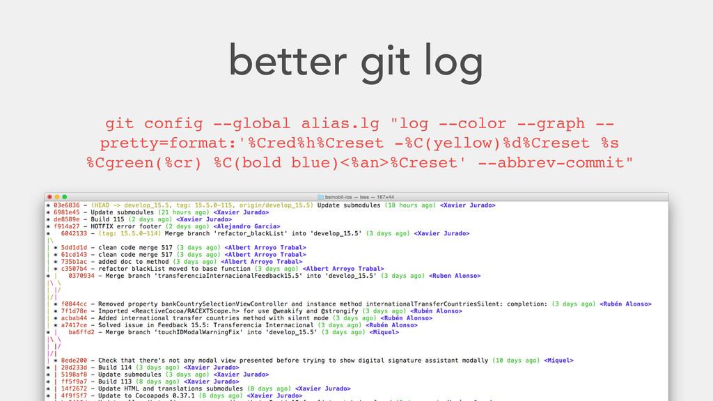 """better git log git config --global alias.lg """"lo..."""
