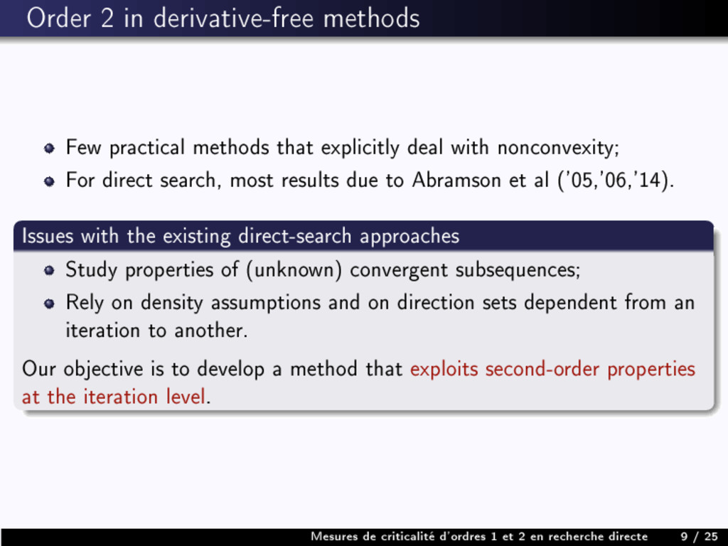 Order 2 in derivative-free methods Few practica...