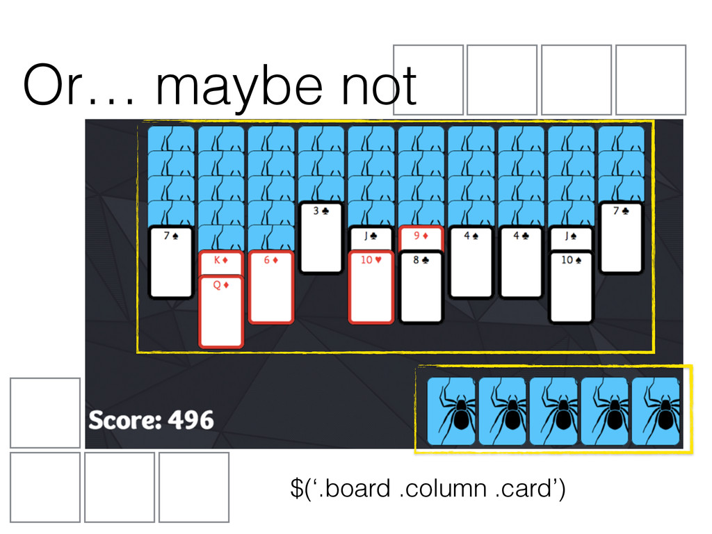 Or… maybe not $('.board .column .card')