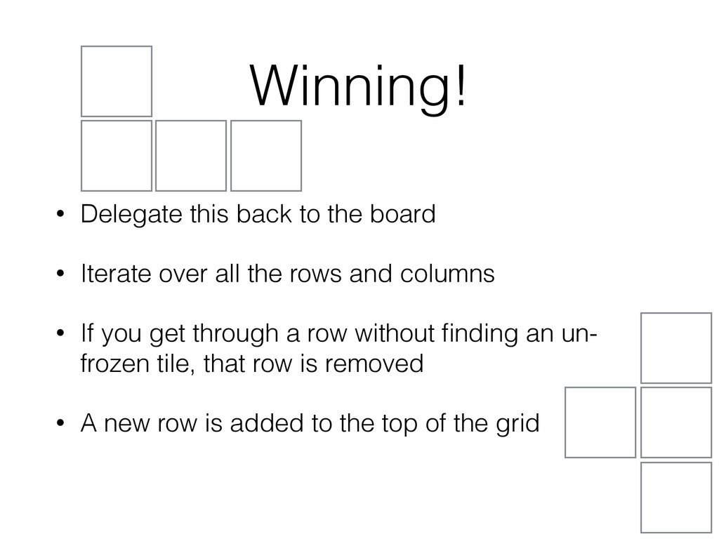 Winning! • Delegate this back to the board • It...