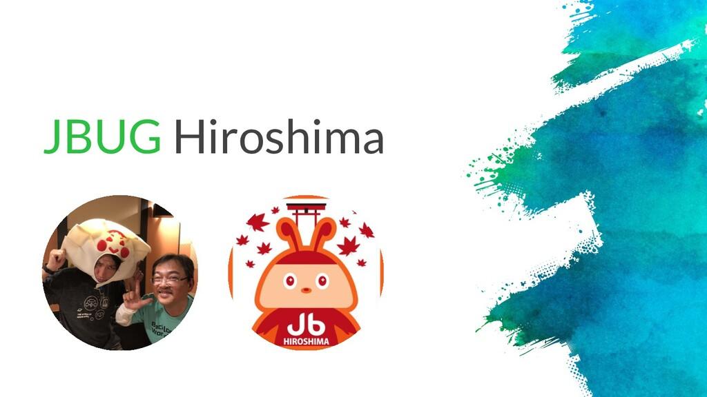 JBUG Hiroshima