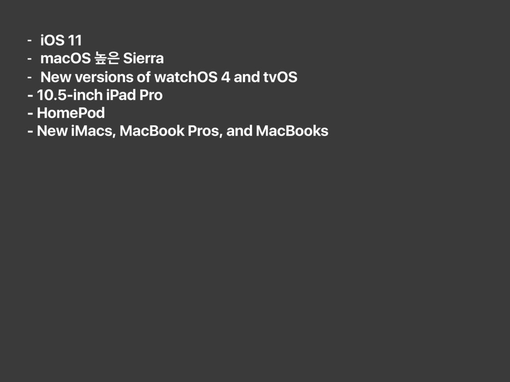 - iOS 11 - macOS ֫਷ Sierra - New versions of wa...