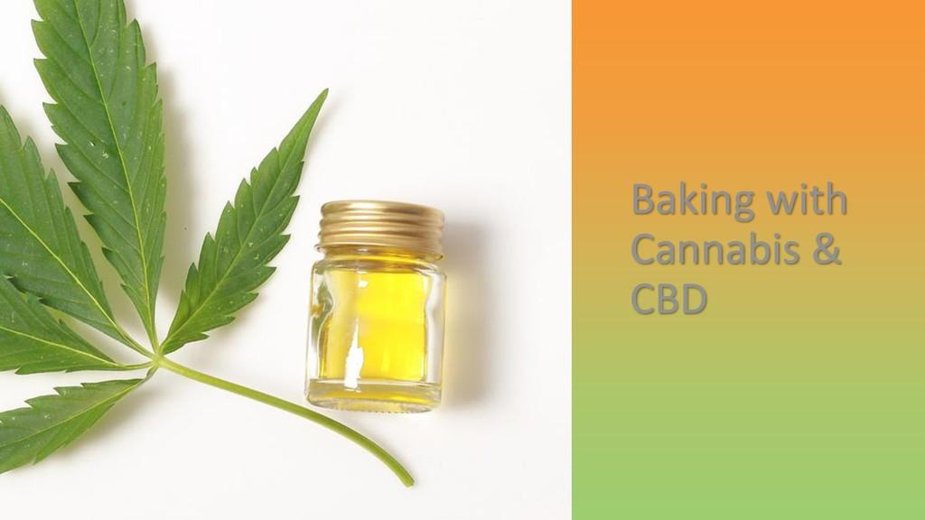 Baking with Cannabis & CBD