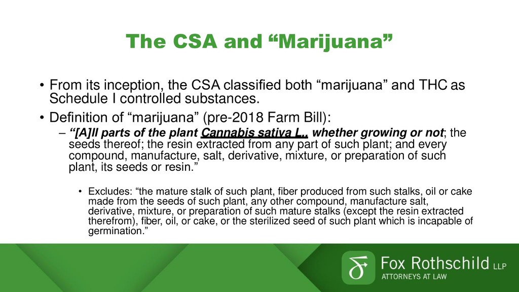 """The CSA and """"Marijuana"""" • From its inception, t..."""