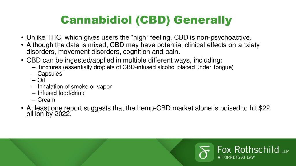 Cannabidiol (CBD) Generally • Unlike THC, which...