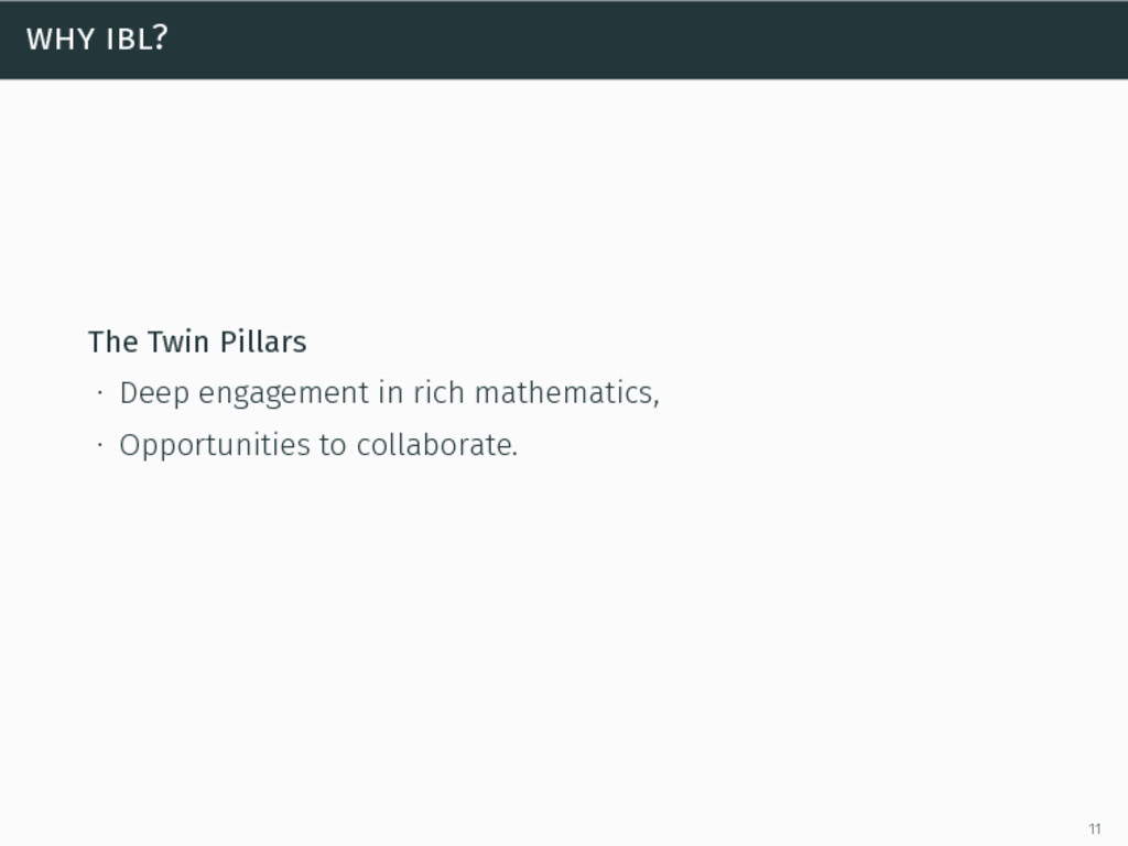 why ibl? The Twin Pillars ∙ Deep engagement in ...