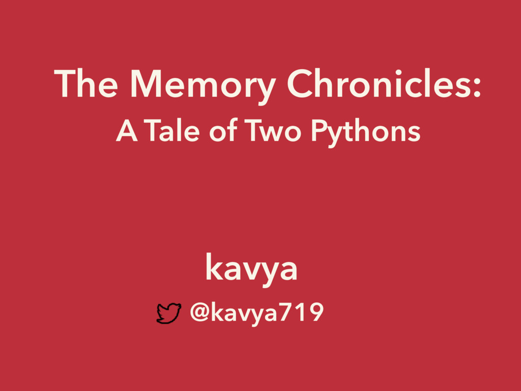 The Memory Chronicles: A Tale of Two Pythons ka...