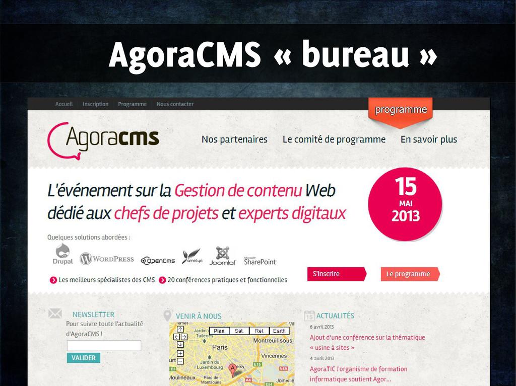 AgoraCMS « bureau »