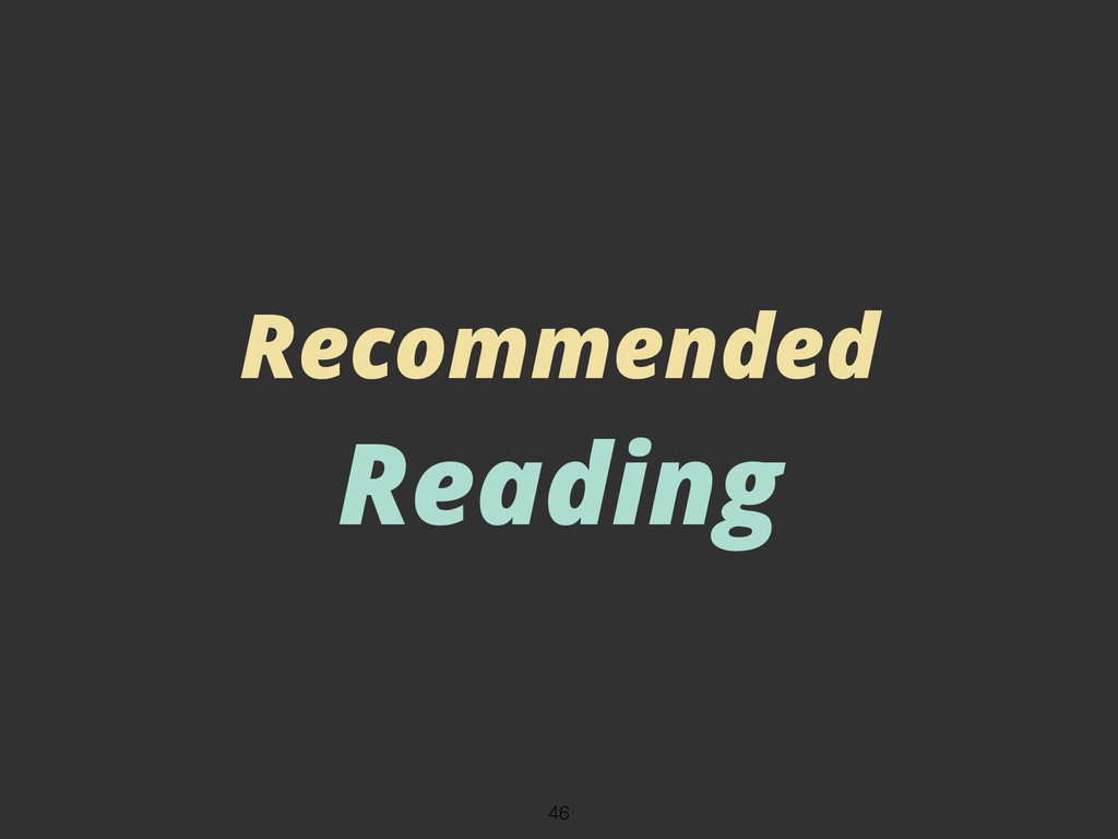 Recommended Reading 46