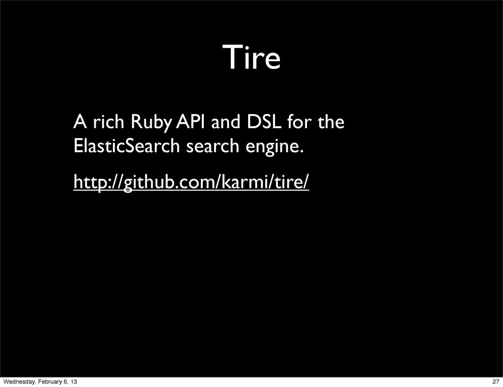 Tire A rich Ruby API and DSL for the ElasticSea...