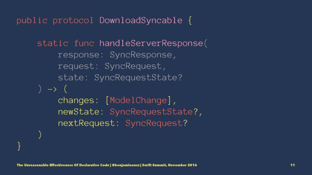 public protocol DownloadSyncable { static func ...