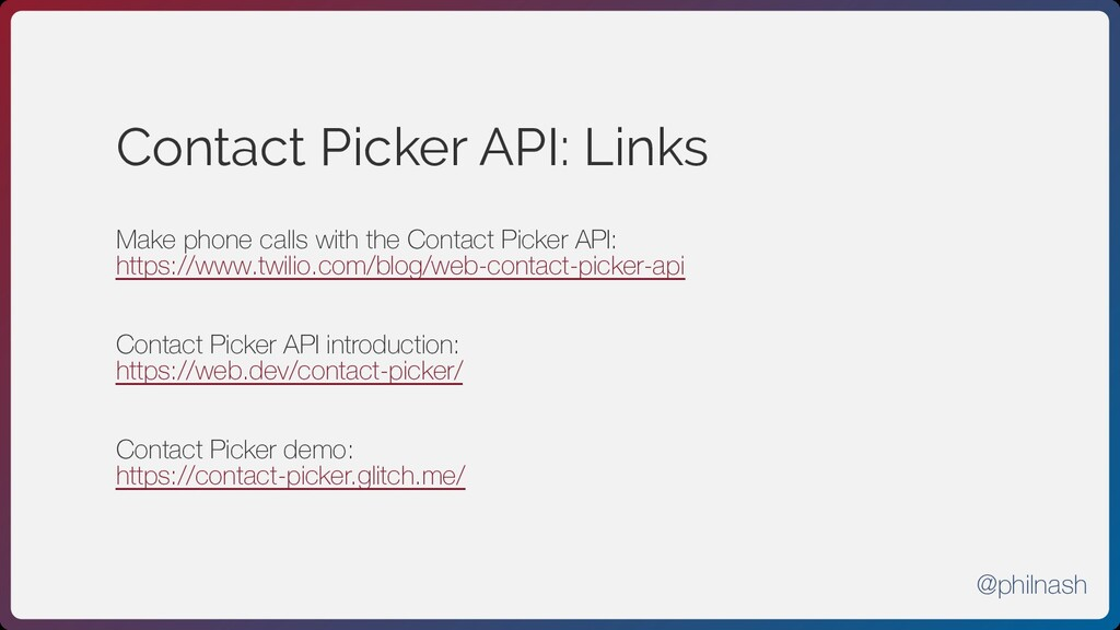 Contact Picker API: Links Make phone calls with...