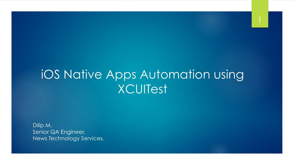 iOS Native Apps Automation using XCUITest 1 Dil...
