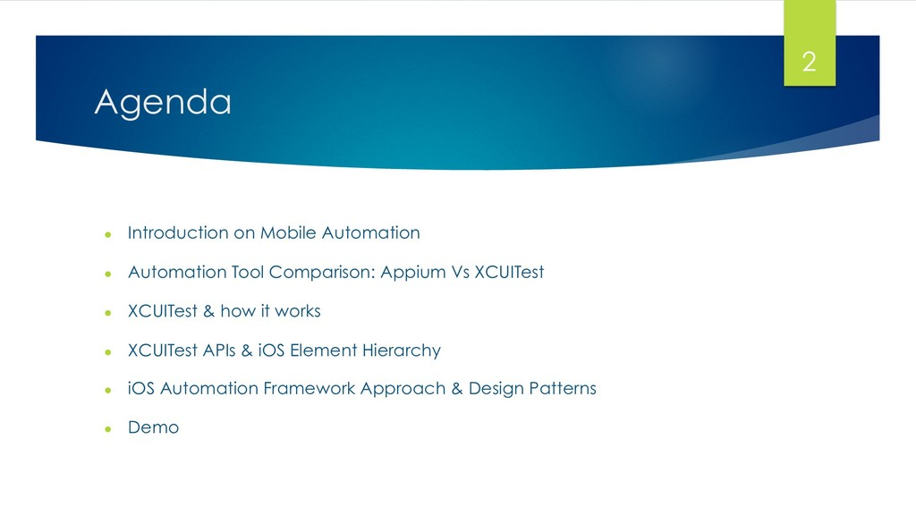 Agenda ● Introduction on Mobile Automation ● ...