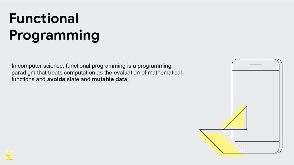 Functional Programming In computer science, fun...