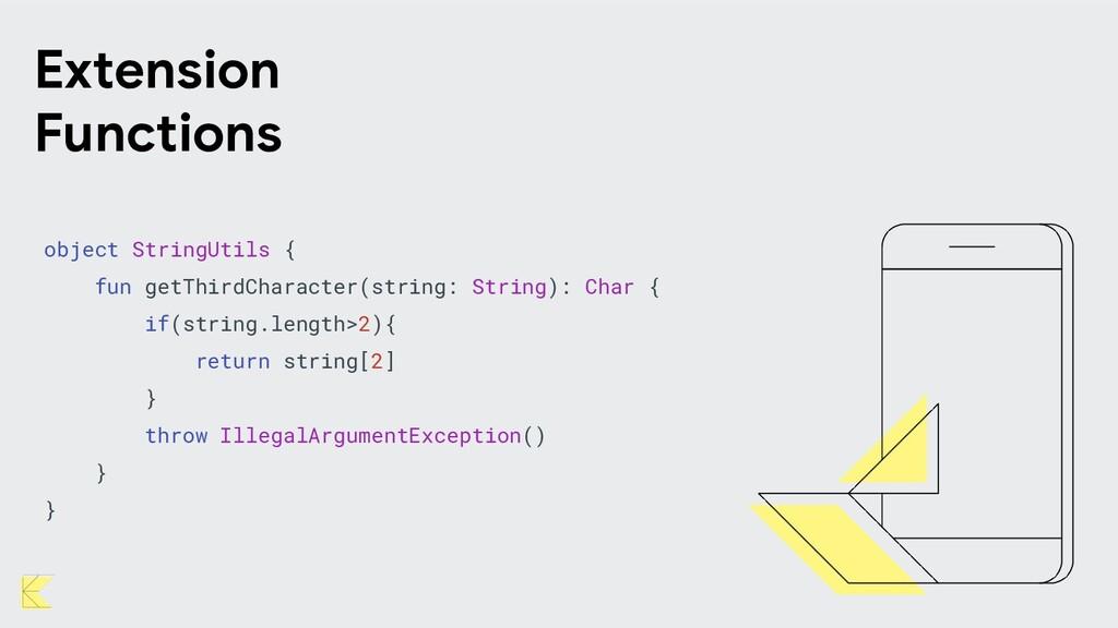 object StringUtils { fun getThirdCharacter(stri...