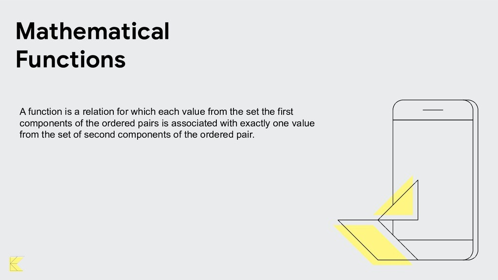 Mathematical Functions A function is a relation...