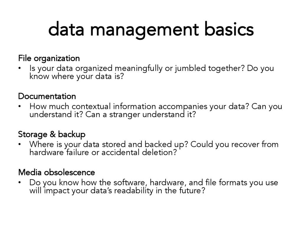 data management basics File organization • Is ...