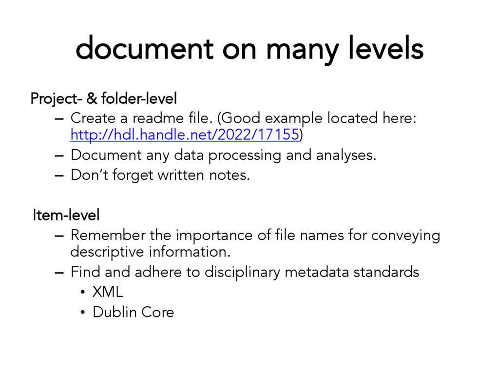 document on many levels Project- & folder-level...