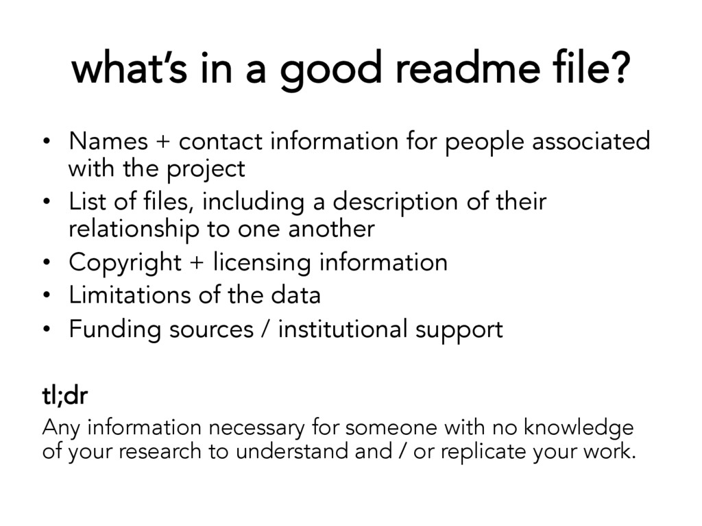 what's in a good readme file? •  Names + contac...