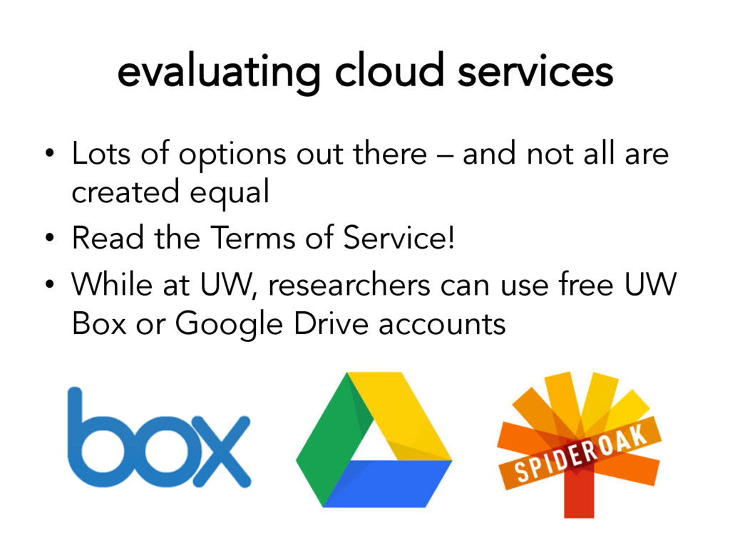 evaluating cloud services • Lots of options ou...