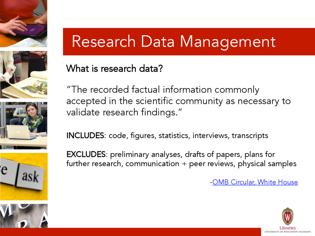 Research Data Management What is research data?...