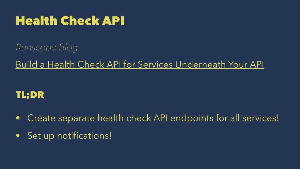 Health Check API Runscope Blog Build a Health C...