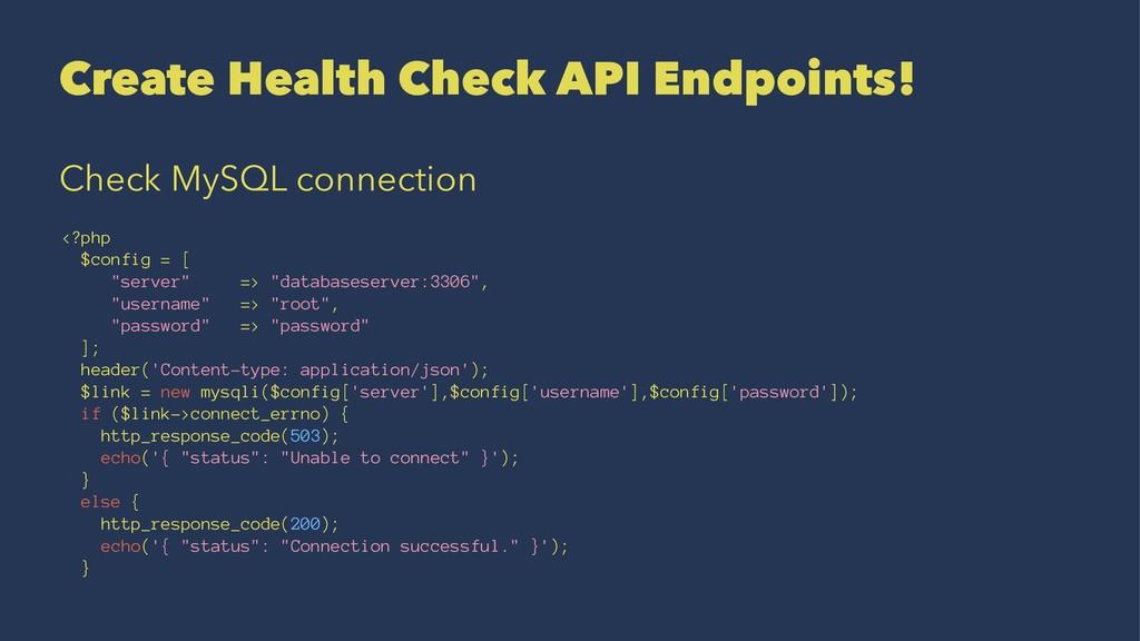 Create Health Check API Endpoints! Check MySQL ...