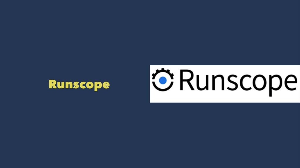 Runscope