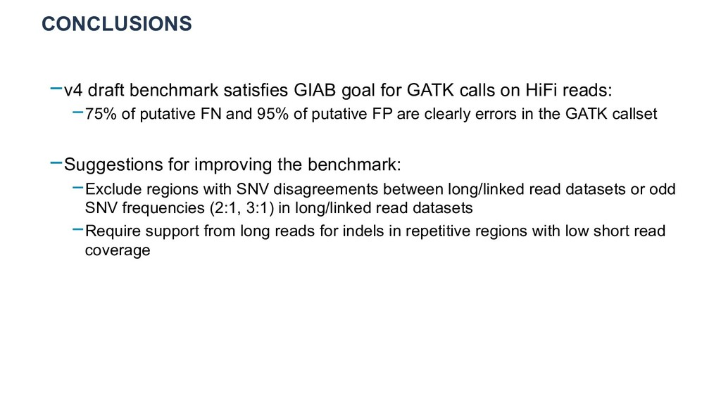 CONCLUSIONS -v4 draft benchmark satisfies GIAB ...