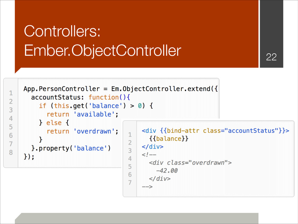 Controllers: Ember.ObjectController !22