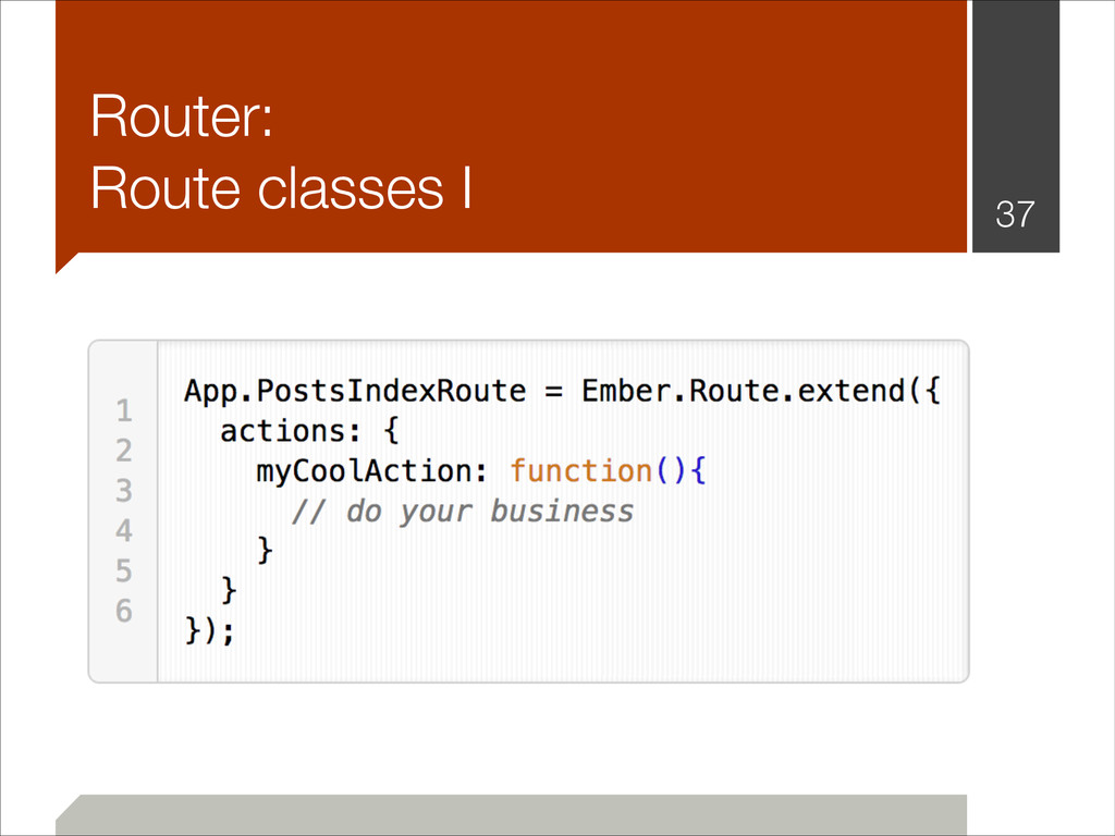 Router: Route classes I !37
