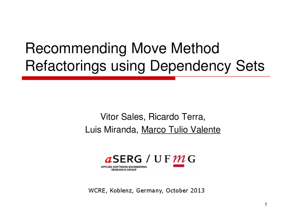 Recommending Move Method Refactorings using Dep...