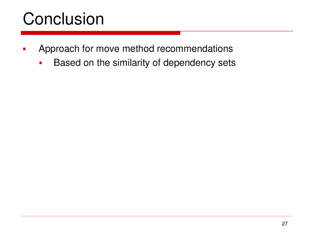 Conclusion  Approach for move method recommend...