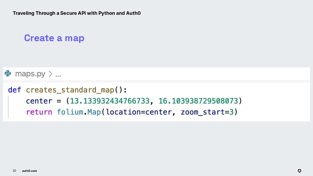 auth0.com 20 Create a map Traveling Through a S...