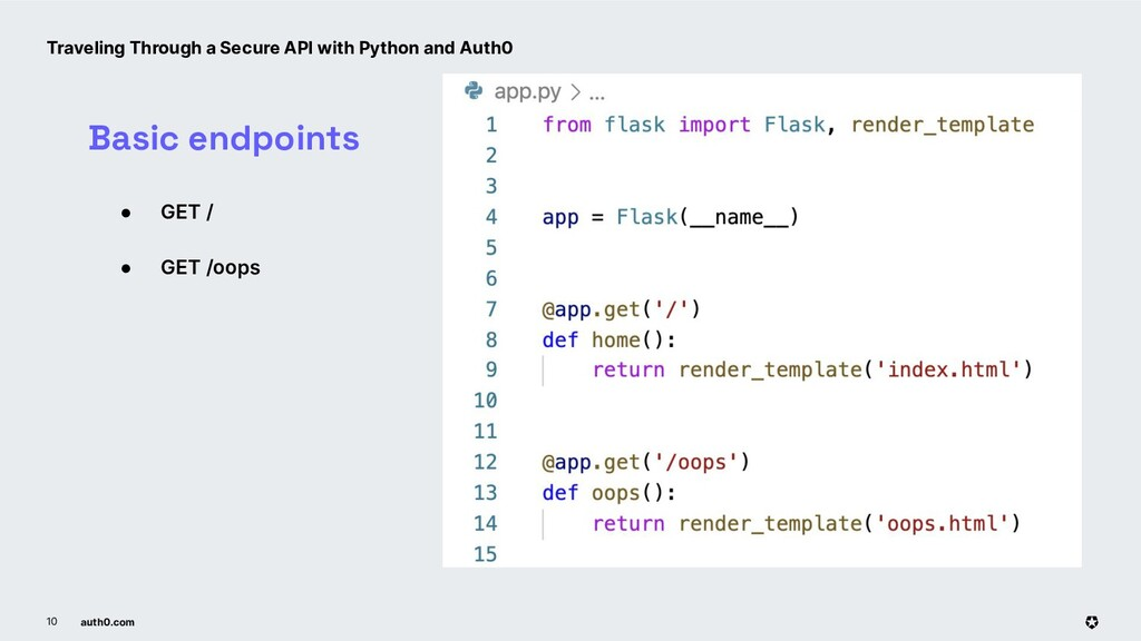 auth0.com 10 ● GET / ● GET /oops Basic endpoint...