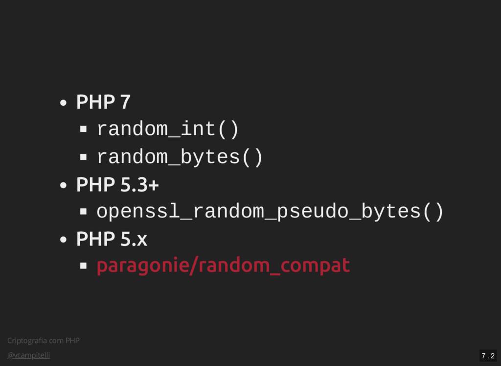 Criptografia com PHP @vcampitelli PHP 7 random_i...