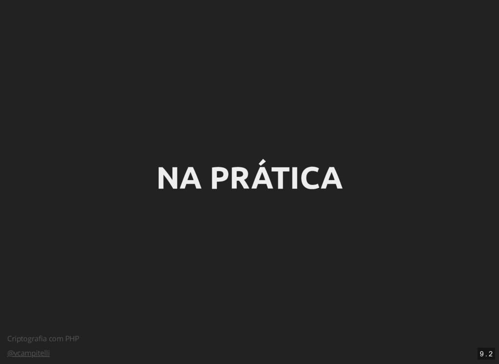 Criptografia com PHP @vcampitelli NA PRÁTICA NA ...