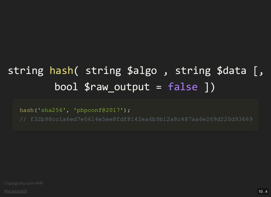 Criptografia com PHP @vcampitelli string string ...