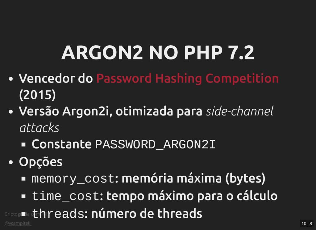 Criptografia com PHP @vcampitelli ARGON2 NO PHP ...