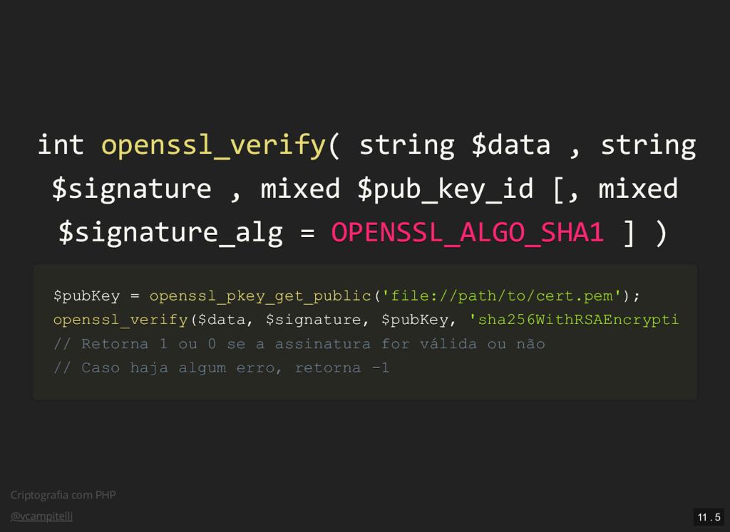 Criptografia com PHP @vcampitelli int int openss...