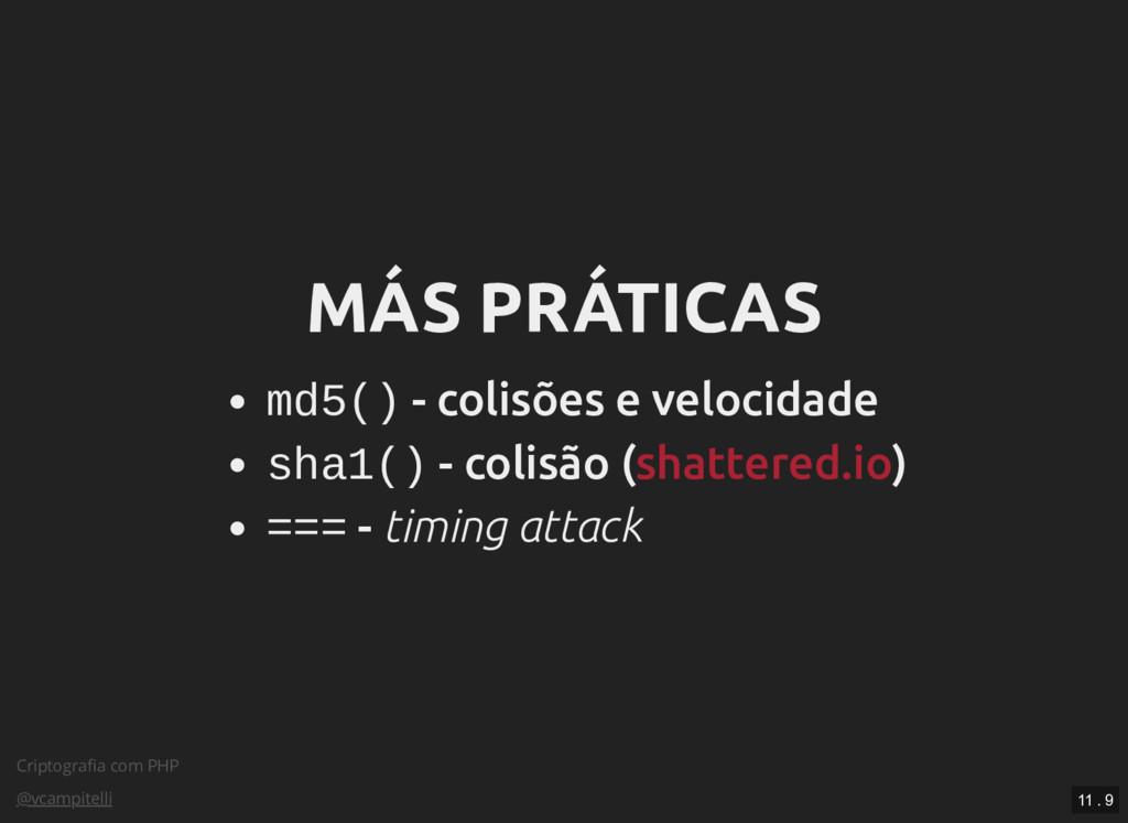 Criptografia com PHP @vcampitelli MÁS PRÁTICAS M...