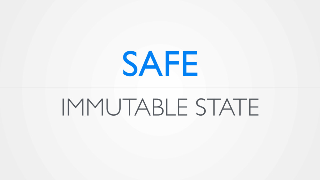 IMMUTABLE STATE SAFE