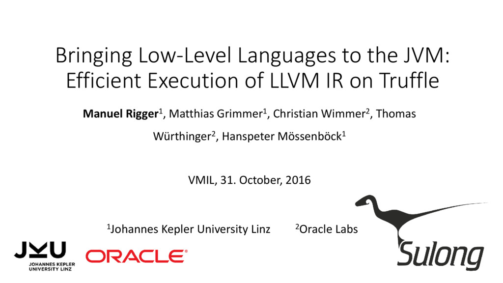Bringing Low-Level Languages to the JVM: Effici...